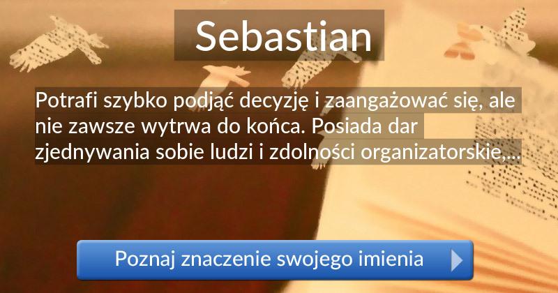 Sebastian Znaczenie Imienia Sebastian Poznaj Co Kryje Się Pod Tym